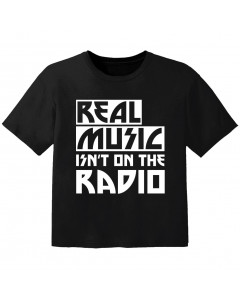 stoere kinder t-shirt real music isnt on the radio